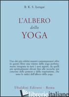 ALBERO DELLO YOGA (L') - IYENGAR B. K. S.