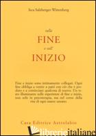 SULLA FINE E SULL'INIZIO - SALZBERGER-WITTENBERG ISCA
