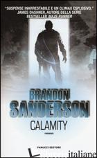 CALAMITY. GLI ELIMINATORI. VOL. 3 - SANDERSON BRANDON