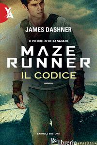 CODICE. MAZE RUNNER. PREQUEL (IL). VOL. 2 - DASHNER JAMES