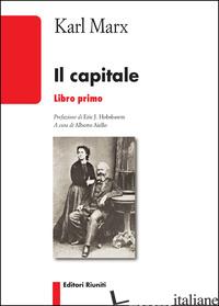 CAPITALE (IL). VOL. 1 - MARX KARL; AIELLO A. (CUR.)