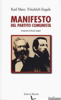 MANIFESTO DEL PARTITO COMUNISTA (IL) - MARX KARL; ENGELS FRIEDRICH; ZANGHERI R. (CUR.)