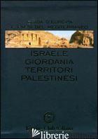 ISRAELE, GIORDANIA, TERRITORI PALESTINESI - AA VV
