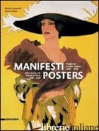 MANIFESTI. PUBBLICITA' E MODA ITALIANA 1890-1950. EDIZ. ITALIANA E INGLESE - CIMORELLI DARIO; VILLARI ANNA