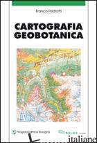 CARTOGRAFIA GEOBOTANICA - PEDROTTI FRANCO