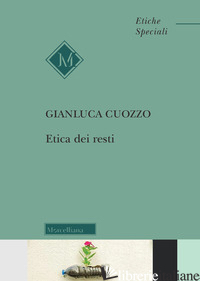 ETICA DEI RESTI - CUOZZO GIANLUCA