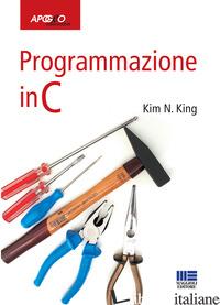 PROGRAMMAZIONE IN C - KING KIM N.