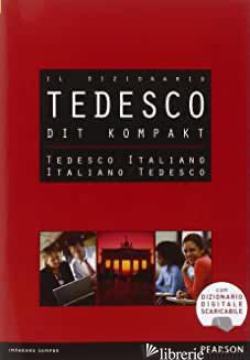 DIT. DIZIONARIO COMPATTO TEDESCO-ITALIANO, ITALIANO-TEDESCO -