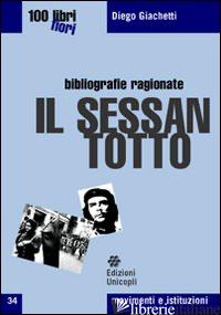 SESSANTOTTO (IL) - GIACHETTI DIEGO