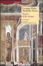 STORIA DELLE DONNE IN OCCIDENTE. VOL. 1: L'ANTICHITA' - DUBY GEORGES; PERROT MICHELLE; SCHMITT PANTEL P. (CUR.)