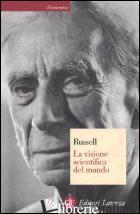 VISIONE SCIENTIFICA DEL MONDO (LA) - RUSSELL BERTRAND