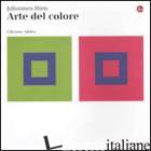 ARTE DEL COLORE. EDIZ. RIDOTTA (L') - ITTEN JOHANNES
