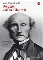 SAGGIO SULLA LIBERTA' - MILL JOHN STUART