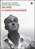 SCRITTI E CONVERSAZIONI - RICHTER SVJATOSLAV; MONSAINGEON BRUNO