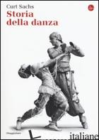 STORIA DELLA DANZA - SACHS CURT