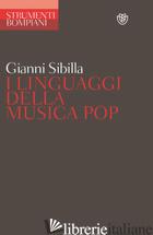 LINGUAGGI DELLA MUSICA POP (I) - SIBILLA GIANNI
