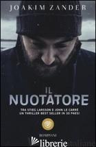 NUOTATORE (IL) - ZANDER JOAKIM