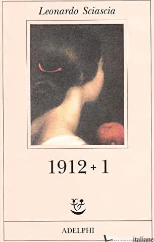 1912 PIU' 1 - SCIASCIA LEONARDO