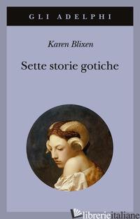 SETTE STORIE GOTICHE - BLIXEN KAREN