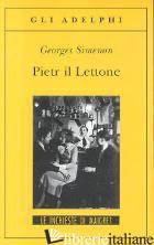 PIETR IL LETTONE - SIMENON GEORGES