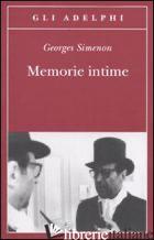 MEMORIE INTIME, SEGUITE DAL LIBRO DI MARIE-JO - SIMENON GEORGES