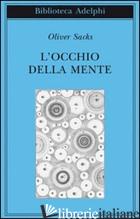 OCCHIO DELLA MENTE (L') - SACKS OLIVER
