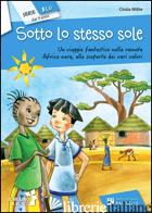 SOTTO LO STESSO SOLE - MILITE CINZIA