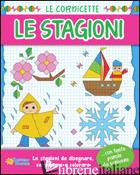 STAGIONI. LE CORNICETTE (LE) -