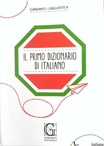 PRIMO DIZIONARIO DI ITALIANO (IL) - STOPPELLI P. (CUR.)