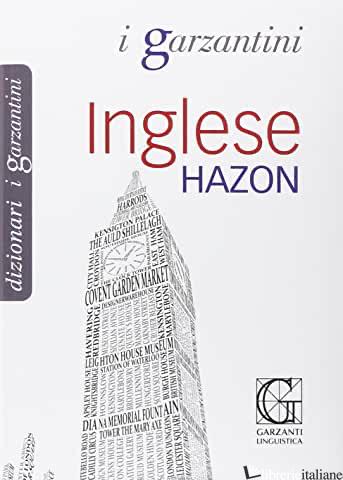 DIZIONARIO INGLESE HAZON - AAVV