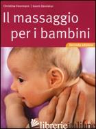 MASSAGGIO PER I BAMBINI (IL) - VOORMANN CHRISTINA; DANDEKAR GOVIN
