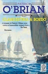 CLANDESTINA A BORDO - O'BRIAN PATRICK