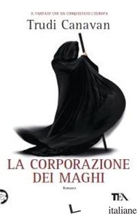 CORPORAZIONE DEI MAGHI (LA) - CANAVAN TRUDI