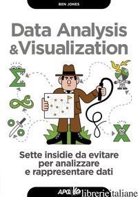 DATA ANALYSIS & VISUALIZATION. SETTE INSIDIE DA EVITARE PER ANALIZZARE E RAPPRES - JONES BEN