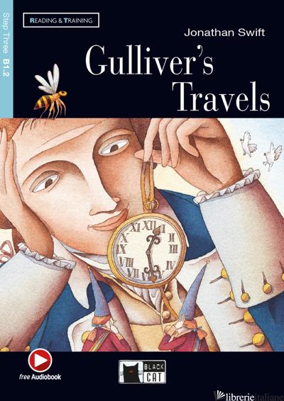 GULLIVER'S TRAVEL. CON FILE AUDIO MP3 SCARICABILI - SWIFT JONATHAN