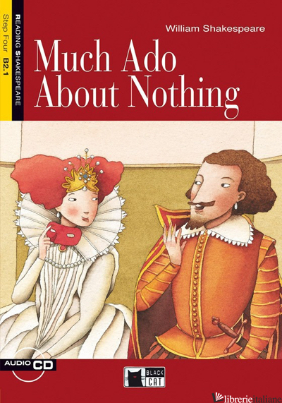 MUCH ADO ABOUT NOTHING. CON CD AUDIO - SHAKESPEARE WILLIAM; BUTLER J. (CUR.); BRODEY K. (CUR.)
