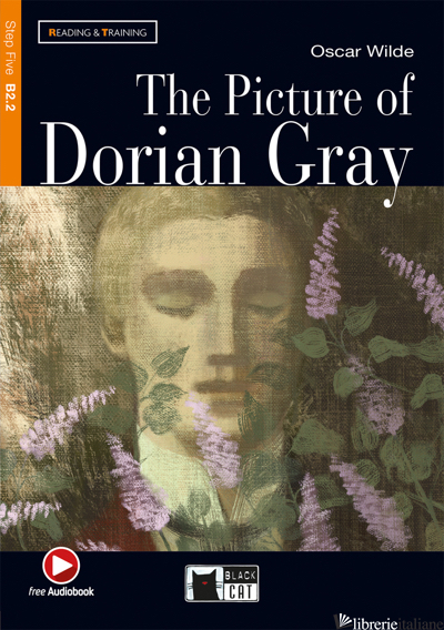 PICTURE OF DORIAN GRAY. CON FILE AUDIO MP3 SCARICABILI (THE) - WILDE OSCAR; CLEMEN G. D. (CUR.)