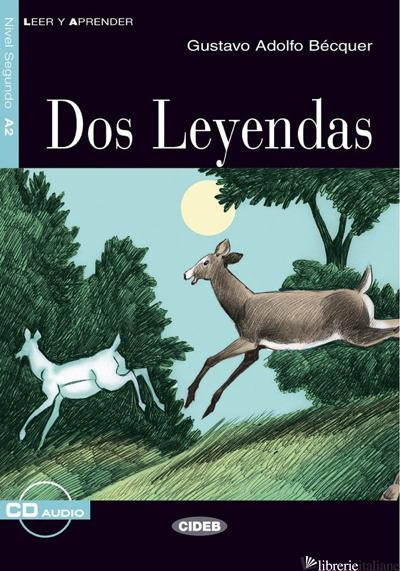 DOS LEYENDAS. CON CD AUDIO - BECQUER GUSTAVO ADOLFO; BARBERA QUILES M. (CUR.)