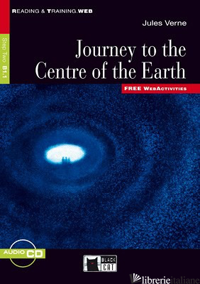 JOURNEY TO THE CENTRE OF THE EARTH. CON FILE AUDIO MP3 SCARICABILI - VERNE JULES; GASCOIGNE J. (CUR.)