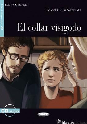 COLLAR VISIGODO. CON CD AUDIO - VILLA VAZQUEZ DOLORES; BARBERA QUILES MARGARITA