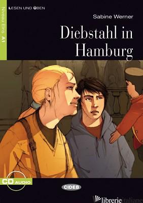 DIEBSTAHL IN HAMBURG. CON CD AUDIO - MEDAGLIA CINZIA L.