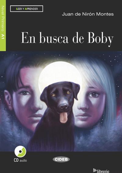 EN BUSCA DE BOBY. CON CD AUDIO - DE NIRON MONTES JUAN