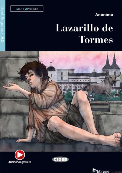 LAZARILLO DE TORMES. CON FILE AUDIO MP3 SCARICABILI - CIDEB