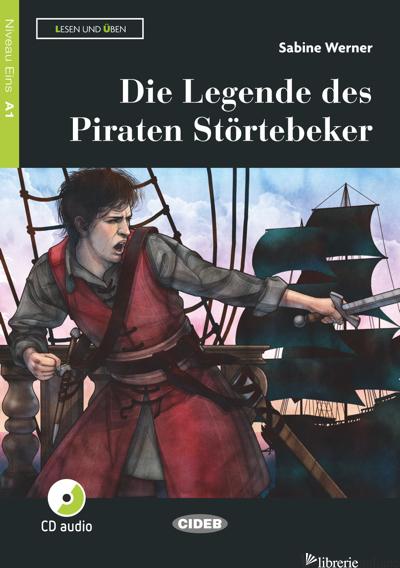 LEGENDE DES PIRATEN STORTEBEKER. CON APP. CON CD-AUDIO (DIE) - WERNER SABINE