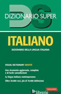 DIZIONARIO ITALIANO - CRAICI L. (CUR.)