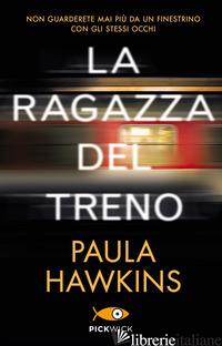 RAGAZZA DEL TRENO. EDIZ. SPECIALE (LA) - HAWKINS PAULA