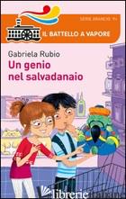 GENIO NEL SALVADANAIO (UN) - RUBIO GABRIELA