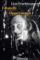 FRATELLI OPPERMANN (I) - FEUCHTWANGER LION