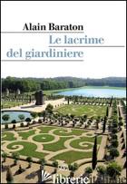GIARDINIERE DI VERSAILLES (IL) - BARATON ALAIN