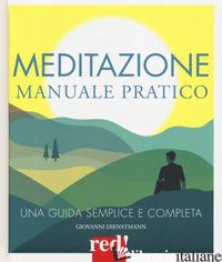 MEDITAZIONE. MANUALE PRATICO - DIENSTMANN GIOVANNI